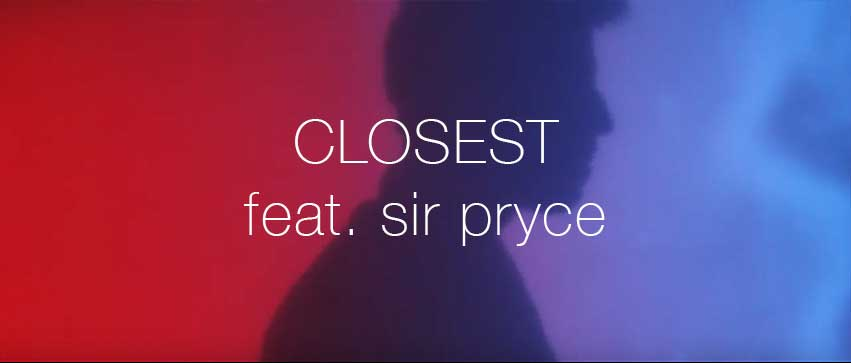 CHOUCO_feat_Sir-Pryce_Closest_video